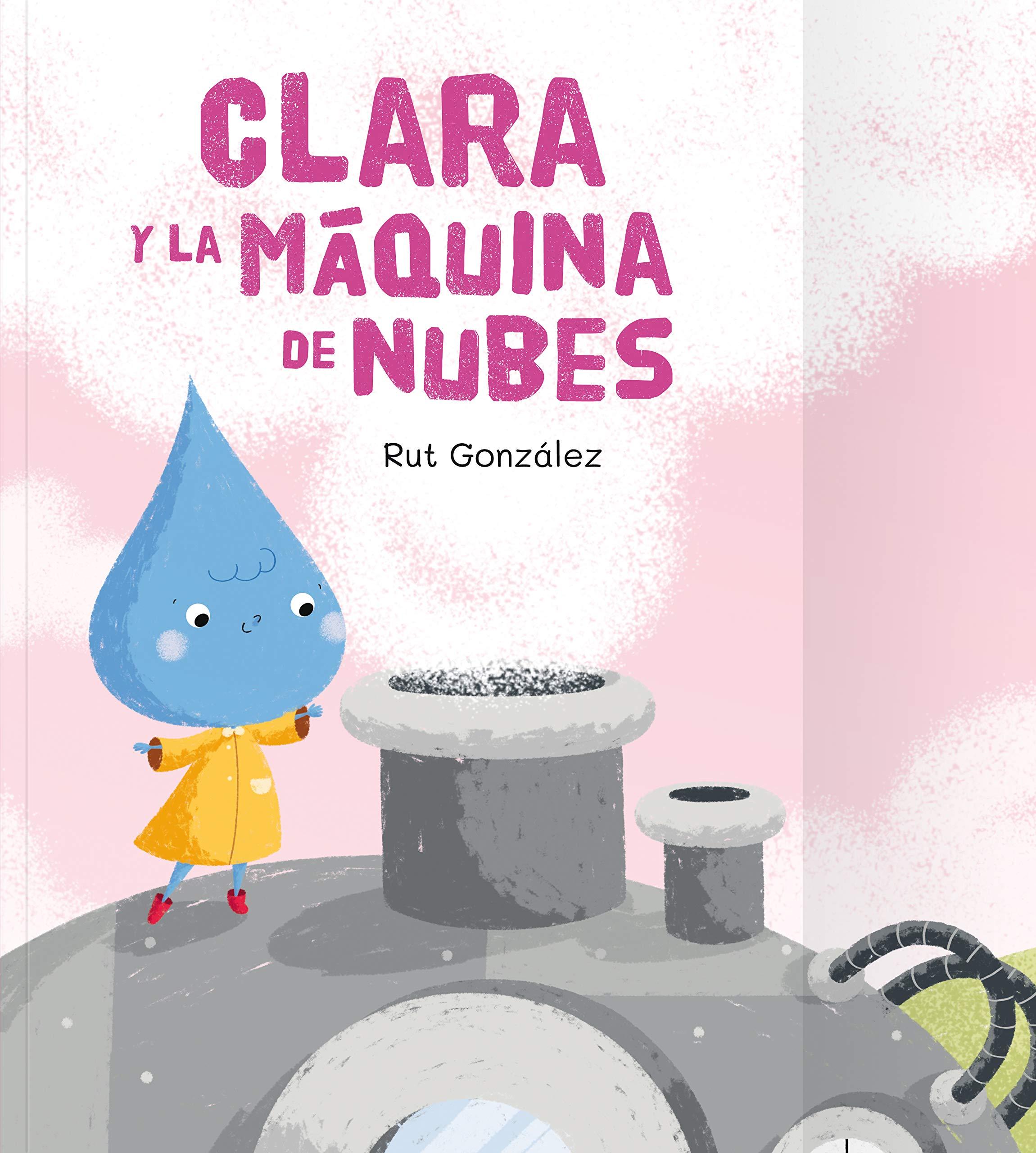 Portada Clara y la máquina de Nubes
